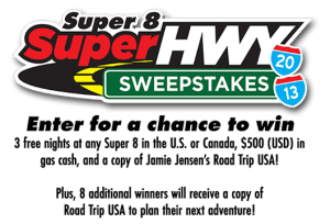 Super 8 Super Hwy Sweepstakes