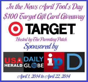 2014-04-01 In the News April Fool's Day $100 Target Gift Card Giveaway
