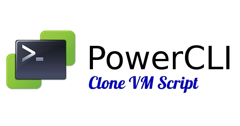 PowerCLI Clone VM