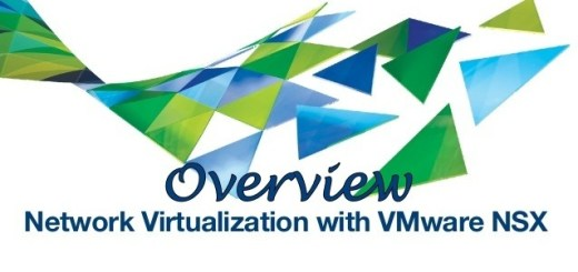 VMware NSX Overview