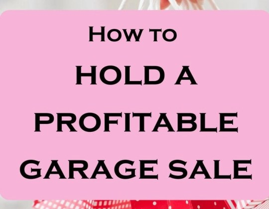 How to hold a successful garage sale and make profits selling stuff!