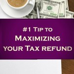 Maximize your tax refund with this one simple tip! Get out of debt and put your tax money to use wisely.