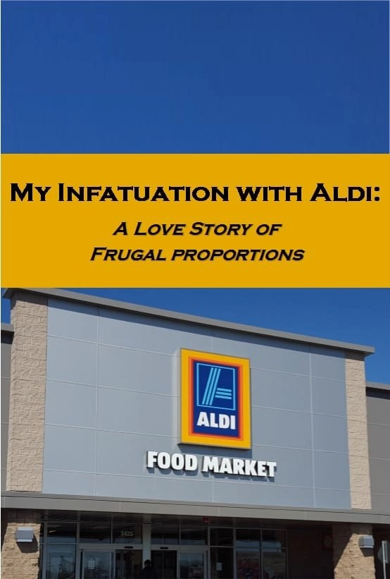 My Infatuation with Aldi: A Love Story of Frugal Proportions
