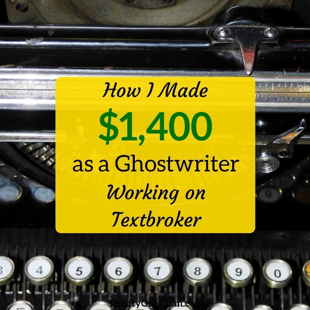 How I Made $1,400 With Textbroker