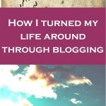 How I turned my life around through blogging, it's never too late to turn your day or life around