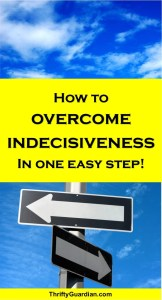 How to Overcome Indecisiveness