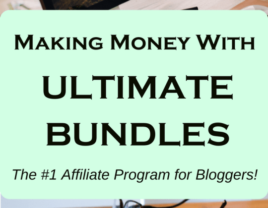 Affiliate marketing with Ultimate Bundles - the best affiliate program for bloggers! Click through to learn how to make money while working from home.