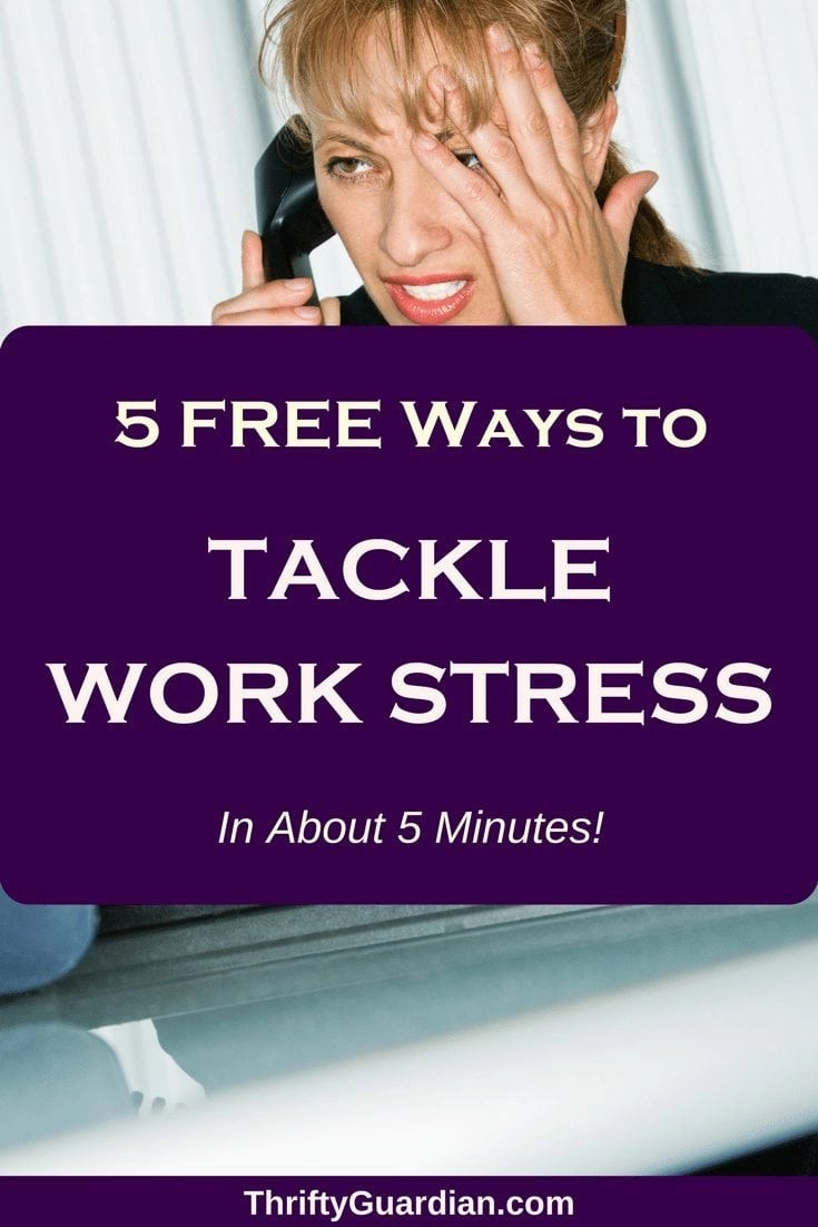 5 Frugal Ways to Tackle Work Stress in Minutes