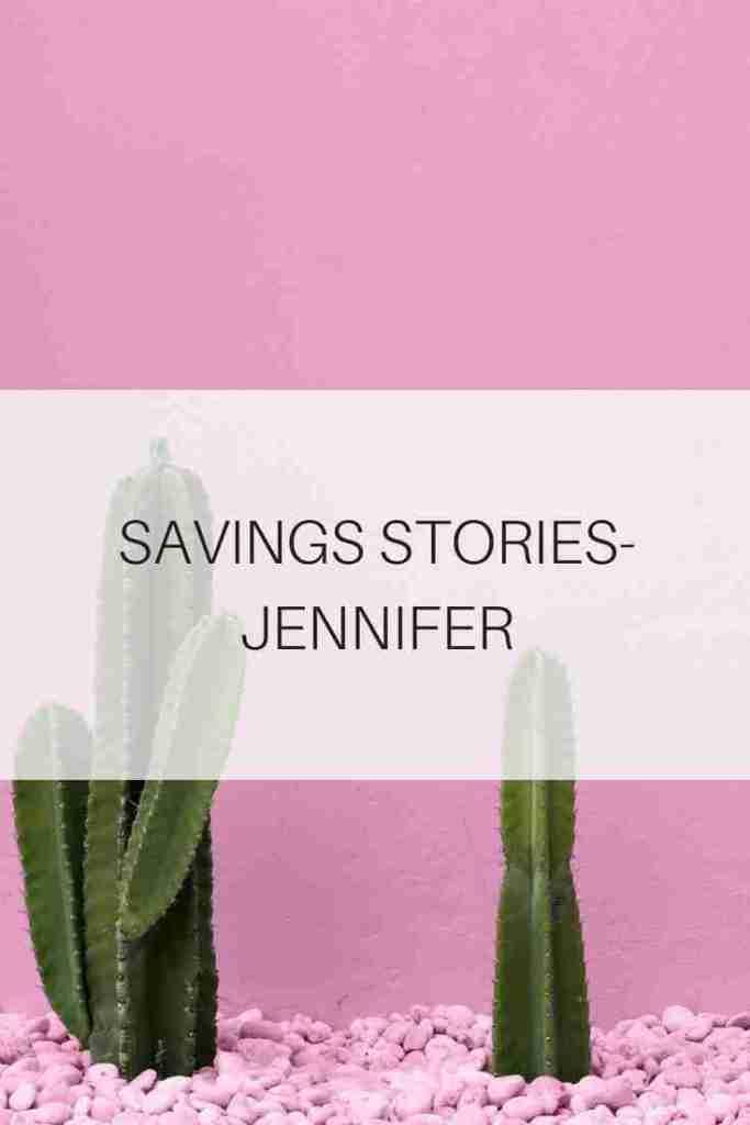 SAVINGS-STORIES-JENNIFER