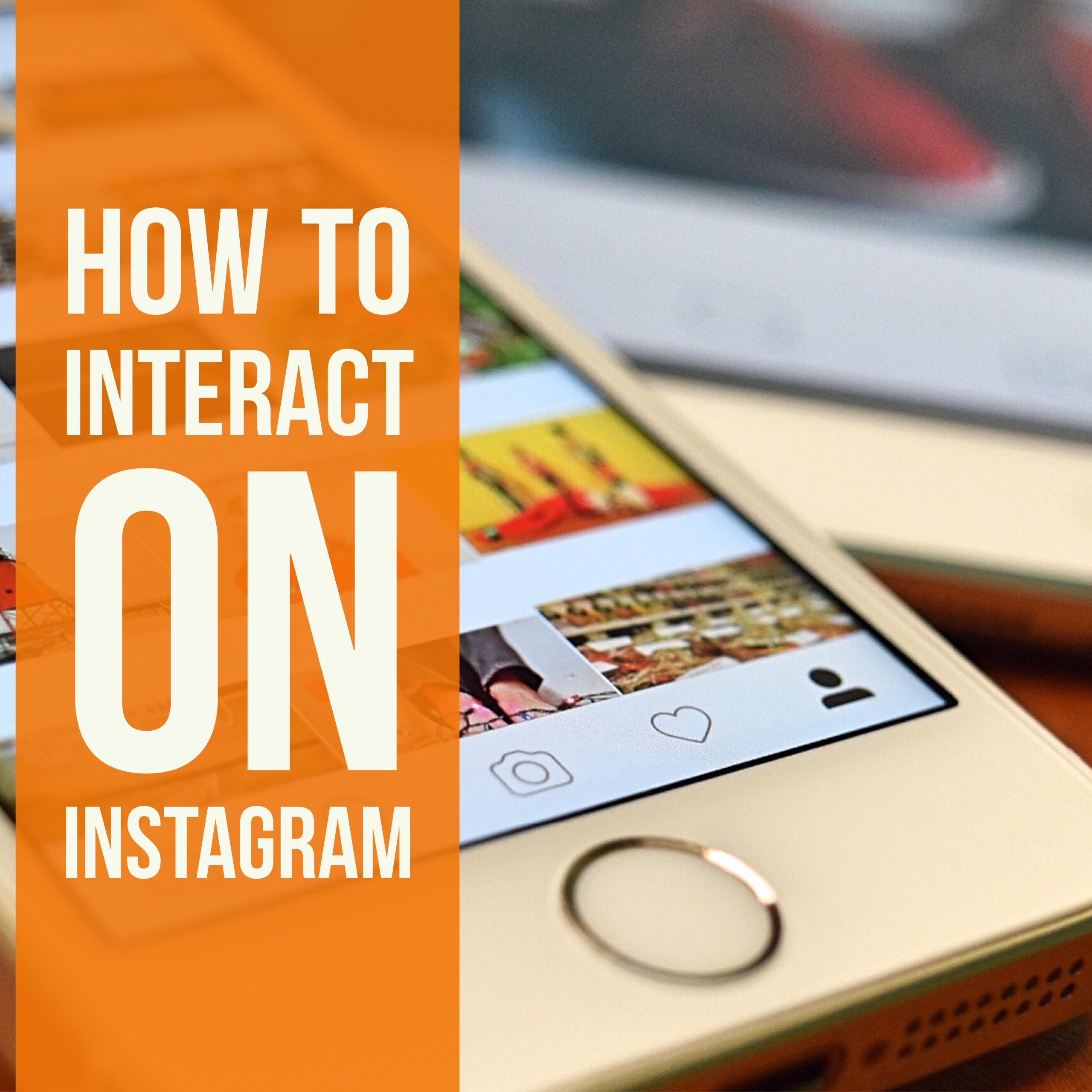 interacting on instagram