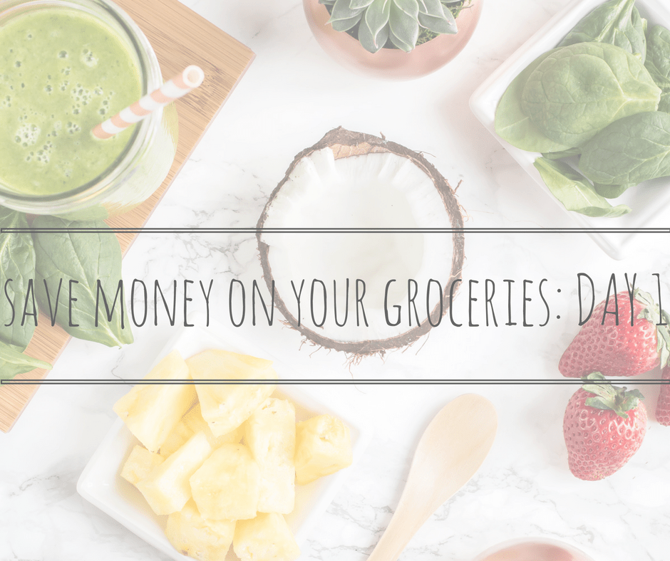 Save money on your groceries day 1