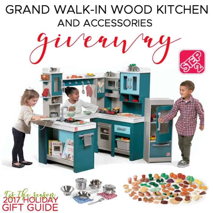Step2 Grand Walk-In Wood Kitchen & Accessories Giveaway