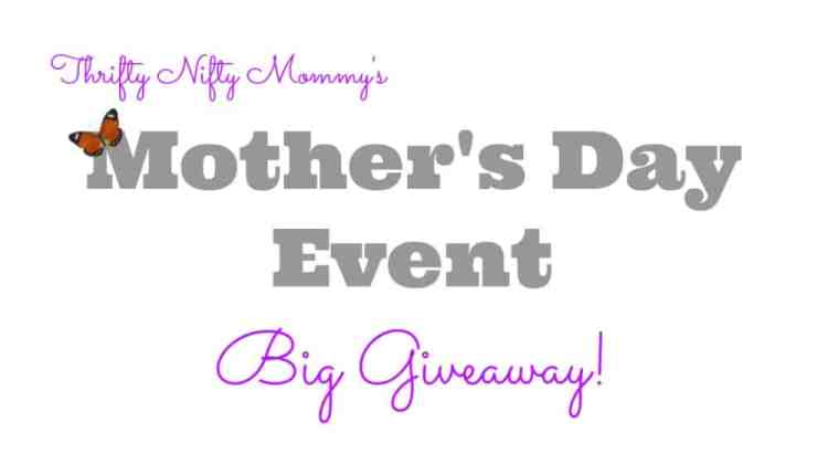 Mother's Day Event Big Giveaway {One Winner Takes All}