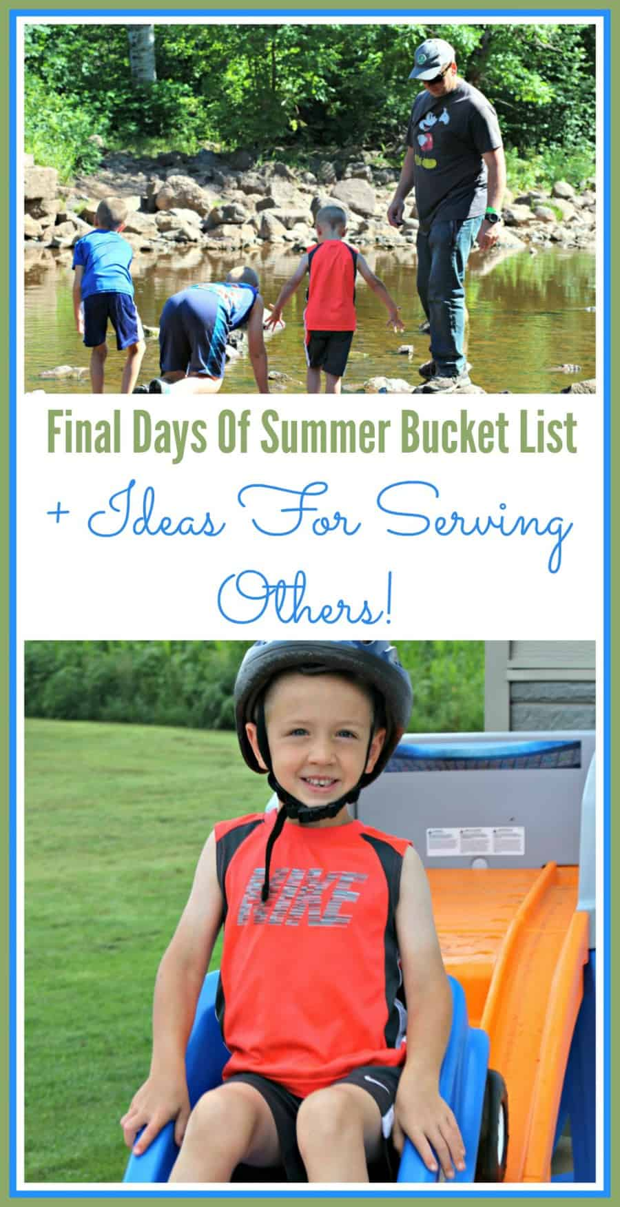 Final Days Of Summer Bucket List And Ideas For Serving Others