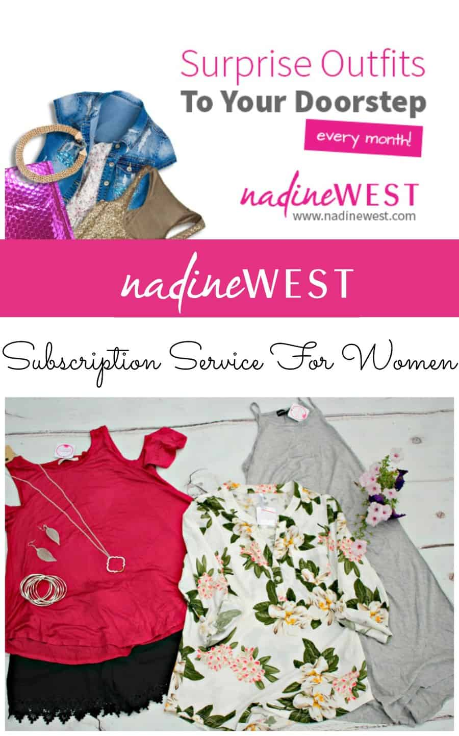 Nadine West Subscription Service For Women - Accessories & Clothing Box