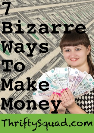 Bizarre Ways to Make Money Pinterest.jpg