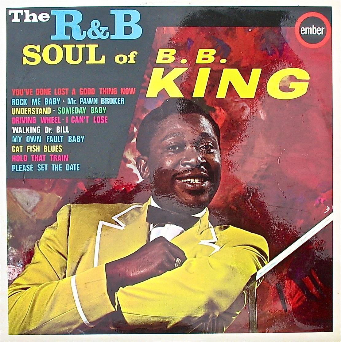 The R Amp B Soul Of B B King Emb