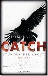 Tom_Bale_-_CATCH_Stunden_der_Angst
