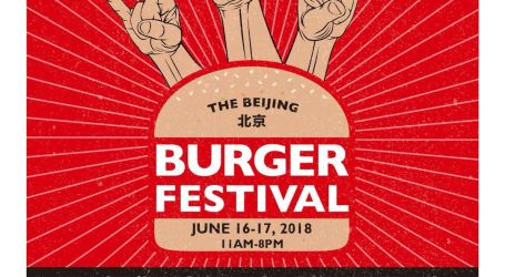 2018 Beijinger Burger Festival (June 16th-17th)