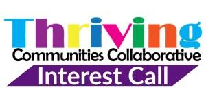 Thriving Communities Collaborative Interest Calls Event Banner
