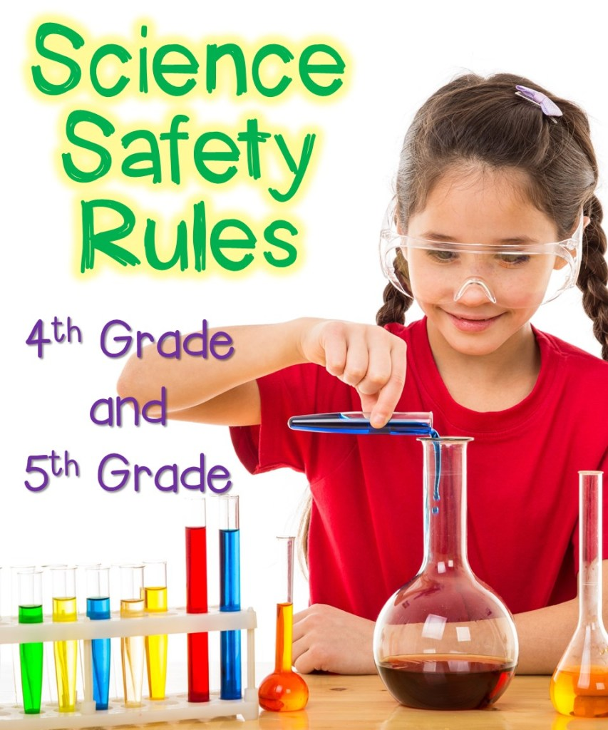 Science Safety Rules for 4th and 5th Graders