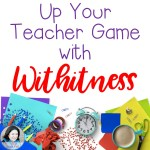 Up Your Teacher Game with Withitness!