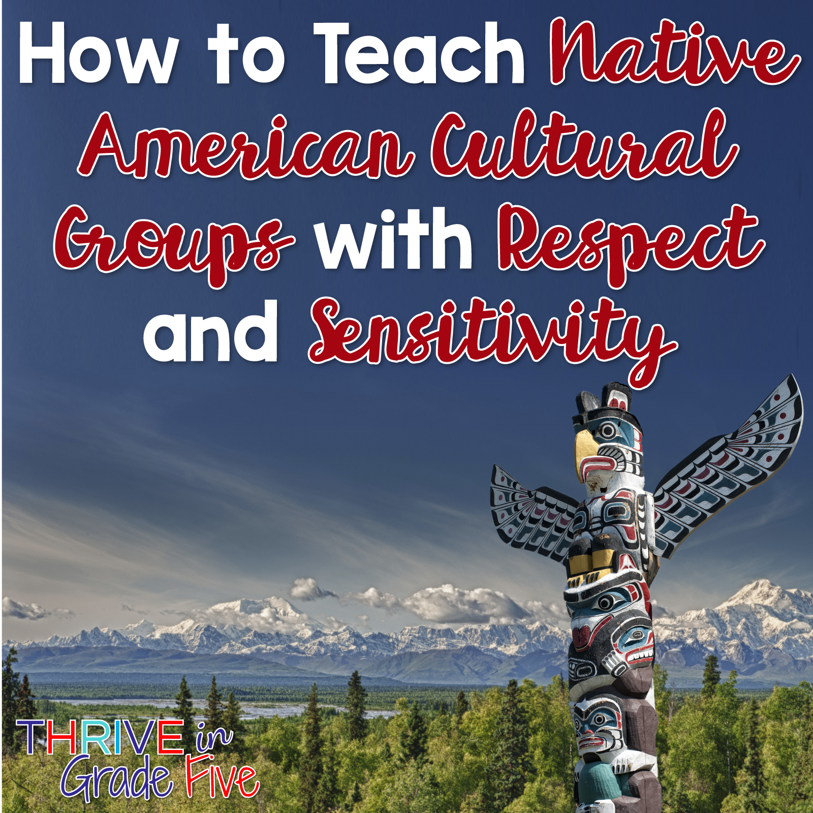 Teaching About Native American Cultural Groups With