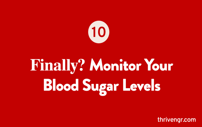 Monitor Your Blood Sugar Levels