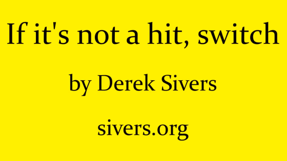 derek_sivers_hit_switch