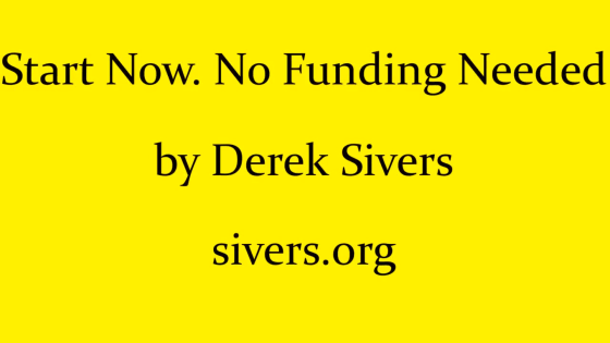 derek_sivers_no_funding