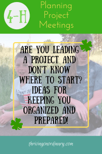 Planning 4-H Project Meetings - Thriving On Ordinary