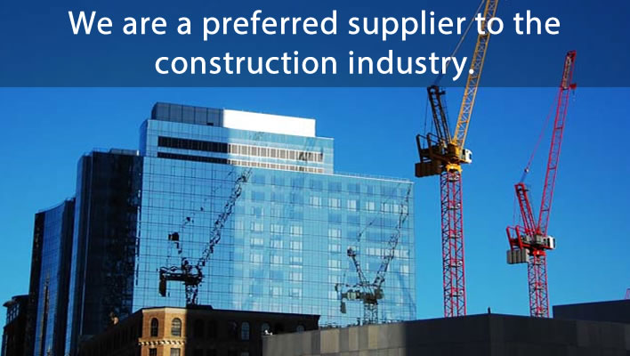 We are a preferred supplier to the construction industry