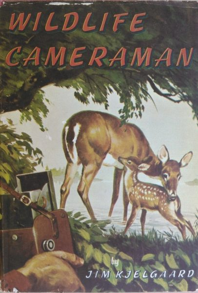 A First Edition Copy of Wildlife Cameraman, with Dustjacket, by Jim Kjelgaard. Illustrated by Sam Savitt. Photo by Michael Patrick McCarty