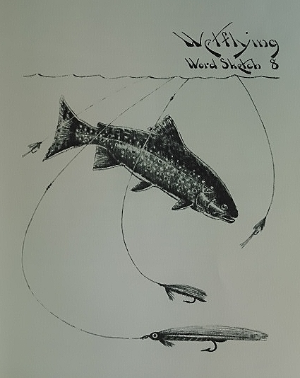 A Full Page Illustration From Fun With Trout: Trout Fishing in Words, Paint & Lines by Fred Everett