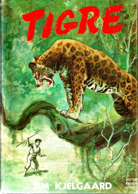 The Front of Dustjacket Illustration by Everett Raymond Kinstler, Found On A First Edition Copy of Tigre by Jim Kjelgaard, From The Book Collection of Michael Patrick McCarty