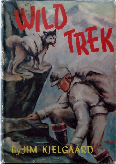 The Dustjacket From a First Edition Copy of Wild Trek By Jim Kjelgaard