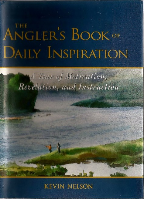 The Front of Dustjacket of The Angler's Book of Daily Inspiration: A Year of Motivation, Revelation, and Instruction