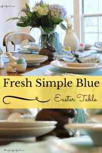 Fresh Simple Beautiful Blues Easter Table