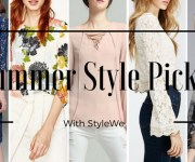 My Summer Style Picks With StyleWe