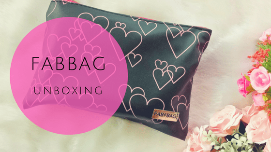 FabBag February 2018 Unboxing and Review