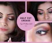 Half Cut Crease Eye Makeup Look Step by Step Tutorial