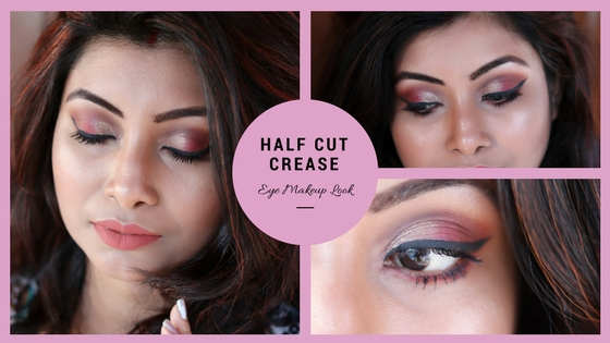 Half Cut Crease Eye Makeup Look Step by Step Tutorial