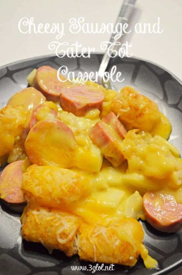 Cheesy Sausage and Tater Tot Casserole