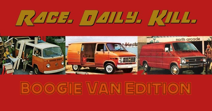 Race, Daily Kill: Boogie Van Edition