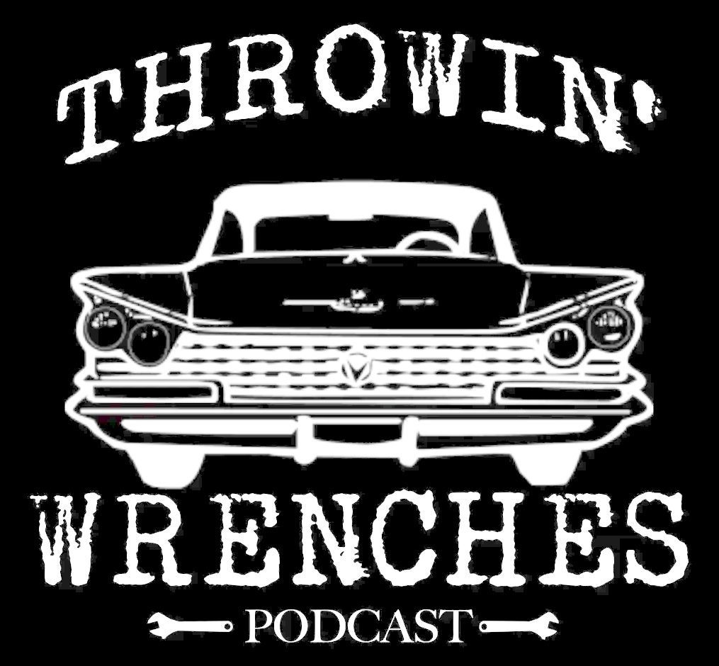 Throwin' Wrenches Automotive Podcast