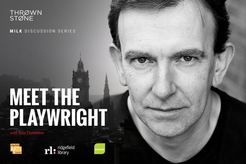Meet the Playwright with Ross Dunsmore