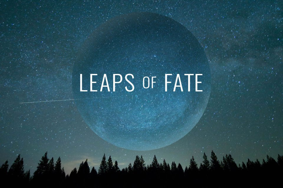 Leaps of Fate