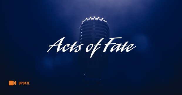 Acts of Fate [Update]