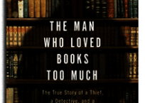 The Man Who Loved Books Too Much cover