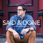 Said & Done: Stephen Babcock's southern spin on the possibilities of love